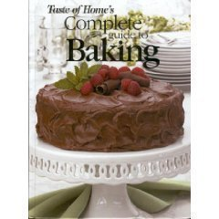 Taste of Home's Complete Guide to Baking ()