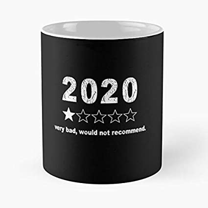 NEW 2020 Would Not Recommend One Star 2020 Coffee Mug Funny Coffee Cup Gift Men