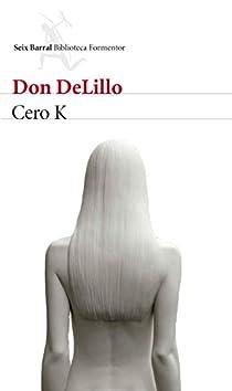 Cero K par DeLillo