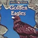 Golden Eagles (Animals that Live in the Mountains)