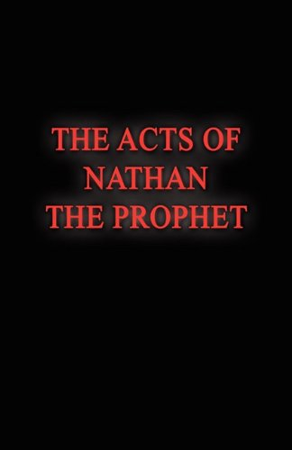 Read Online THE ACTS OF NATHAN THE PROPHET PDF