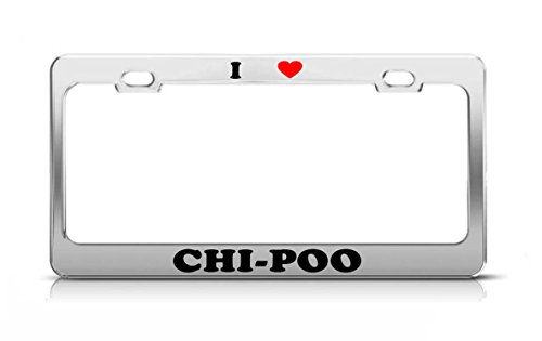 I HEART CHI-POO Cat Dog Puppy Metal Auto License Plate Frame Tag Holder