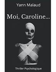 Moi, Caroline...