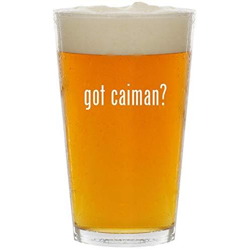 got caiman? - Glass 16oz Beer Pint ()