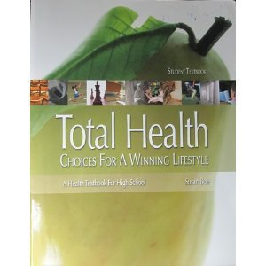 Total Health: Choices for a Winning Lifesytle (Health Fitness)