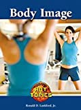 Body Image, Ronnie D. Lankford, 1420501461