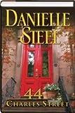 Large Print - Danielle Steel's 44 Charles Street: A Novel [Hardcover] (Large Print)