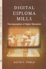 Download Digital Diploma Mills: The Automation of Higher Education ebook