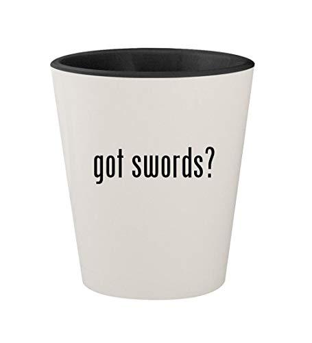 got swords? - Ceramic White Outer & Black Inner 1.5oz Shot Glass ()