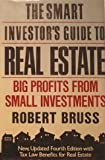 The Smart Investor's Guide to Real Estate, Robert J. Bruss, 0517558548