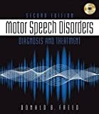 img - for Motor Speech Disorders: Diagnosis & Treatment 2nd (second) edition book / textbook / text book