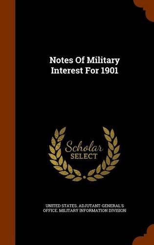 Notes Of Military Interest For 1901 pdf