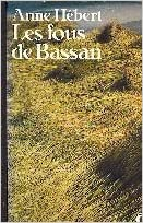 Book Les Fous De Bassan (French Edition) by Hebert (1984-12-24)