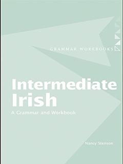 Basic irish a grammar and workbook grammar workbooks kindle intermediate irish a grammar and workbook grammar workbooks fandeluxe Images
