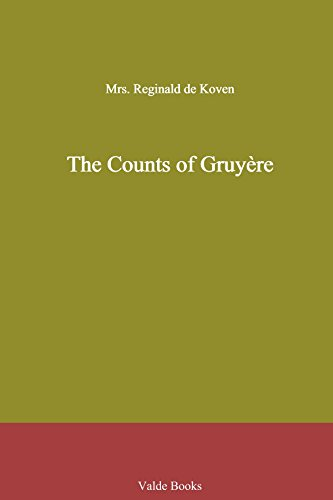 The Counts of Gruyère