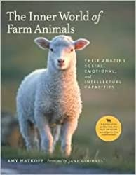 The Inner World of Farm Animals:Publisher: Stewart, Tabori & Chang