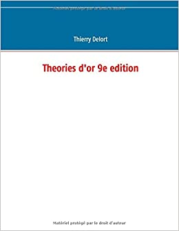 Theories D'Or 9e Edition (French Edition)