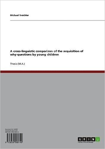 Livres gratuits sur les téléchargements audio A cross-linguistic comparison of the acquisition of why-questions by young children by Michael Treichler (Littérature Française) PDF