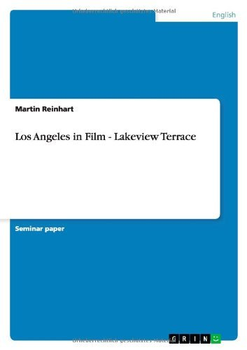 Los Angeles in Film - Lakeview Terrace by Martin Reinhart (2012-02-04)