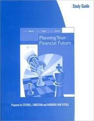 Study Guide for Boone/Kurtz/Hearth's Planning Your Financial Future, 4th