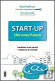 img - for Start Up Um novo futuro (Portuguese Edition) book / textbook / text book