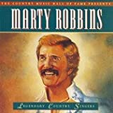 Legendary Country Singers - Marty Robbins