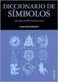 Diccionario de simbolos / Dictionary of Symbols (Spanish Edition