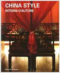 China style. Interni d'autore: 9788861160712: Amazon.com