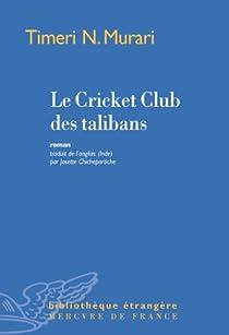 Le Cricket Club des talibans par Murari
