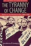 The Tyranny of Change, Chambers, 0312112092