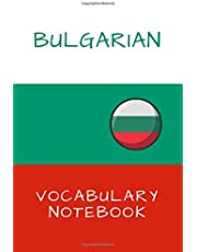 Bulgarian Notebook Learning Vocabulary: Bulgary, learn to speak a language
