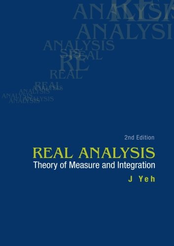 Real Analysis: Theory Of Measure And Integration (2Nd Edition)