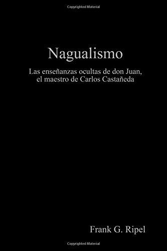 Nagualismo  [Ripel, Frank G.] (Tapa Blanda)
