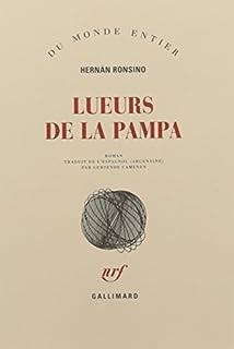 Lueurs de la pampa, Ronsino, Hernán