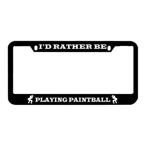 Speedy Pros I'd Rather Be Playing Paintball Zinc Metal License Plate Frame Car Auto Tag Holder - Black 2 ()