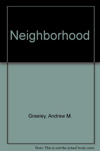 Neighborhood (A Continuum book)