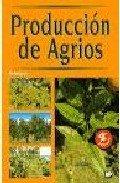 Descargar Libro Produccion De Agrios M. Amoros