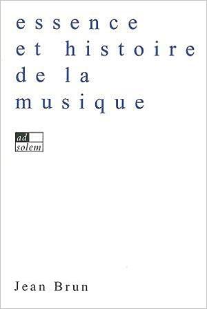 En ligne Essence et histoire de la musique epub, pdf