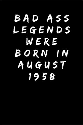 Bad Ass Legends Were Born In August 1958 Sarcastic Funny Gag 60th Birthday Gift For Wife Sister Aunt Mum Friend Mom Turning 60 Years Old Party