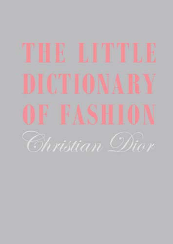 The Little Dictionary of Fashion