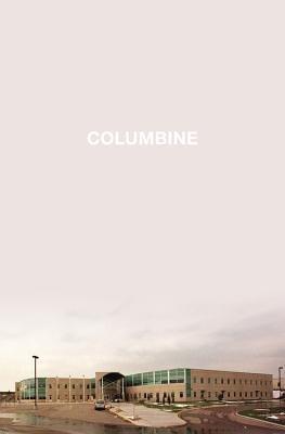 [(Columbine )] [Author: Dave Cullen] [Apr-2009]