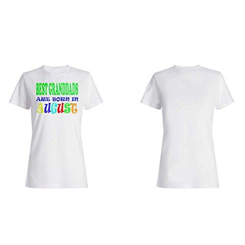 BESTE GRANDDADS SIND IN AUGUST LUSTIG GEBOREN Damen T-shirt v13f
