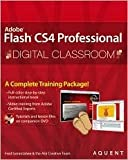 img - for Flash CS4 Professional Digital Classroom Publisher: Wiley; Pap/Dvdr edition book / textbook / text book