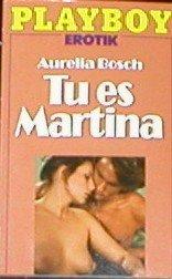Aurelia Bosch - Tu es, Martina