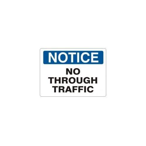 Noticester N-474241 ''NOTICE NO THROUGH TRAFFIC'' - Sign 14X20 Aluminum