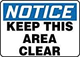 Accuform Signs® 10'' X 14'' Black, Blue And White 0.040'' Aluminum Industrial Traffic Sign ''NOTICE KEEP THIS AREA CLEAR'' With Round Corner