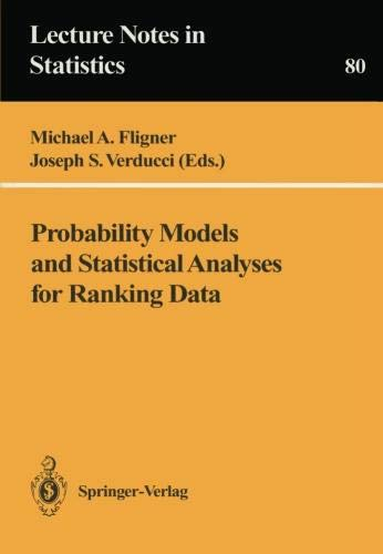 Probability Models and Statistical Analyses for Ranking Data (Lecture Notes in Statistics)
