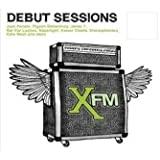 XFM: Debut Sessions
