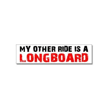 My Other Ride Longboard Surfboard