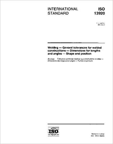 ISO 13920:1996, Welding - General tolerances for welded constructions -  Dimensions for lengths and angles - Shape and position